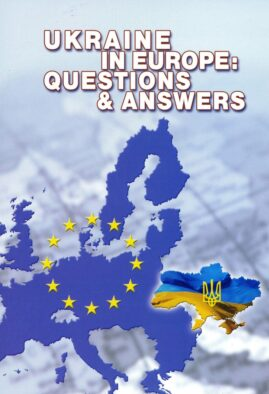 Ukraine in Europe: Questions & Answers