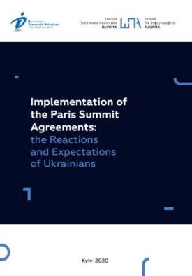 Implementation ofthe Paris SummitAgreements:the Reactionsand Expectationsof Ukrainians